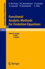 Functional Analytic Methods for Evolution Equations