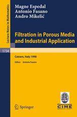 Filtration in Porous Media and Industrial Application