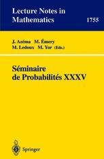 Séminaire de Probabilités XXXV