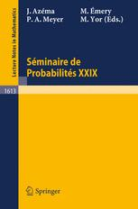 Séminaire de Probabilités XXIX
