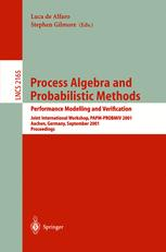 Process Algebra and Probabilistic Methods. Performance Modelling and Verification