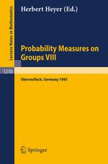 Probability Measures on Groups VIII