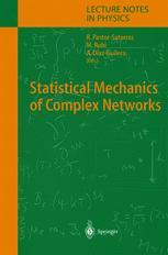 Statistical Mechanics of Complex Networks