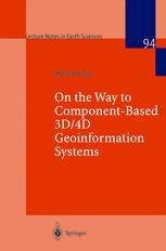 On the Way to Component-Based 3D/4D Geoinformation Systems