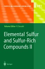 Elemental Sulfur und Sulfur-Rich Compounds II