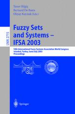 Fuzzy Sets and Systems — IFSA 2003