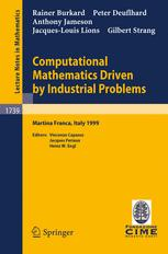 Computational Mathematics Driven by Industrial Problems