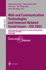Web and Communication Technologies and Internet-Related Social Issues — HSI 2003