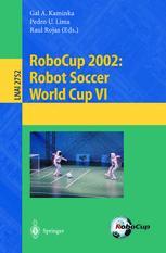 RoboCup 2002: Robot Soccer World Cup VI
