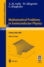 Mathematical Problems in Semiconductor Physics