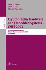 Cryptographic Hardware and Embedded Systems - CHES 2003