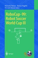RoboCup-99: Robot Soccer World Cup III
