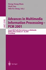 Advances in Multimedia Information Processing — PCM 2001