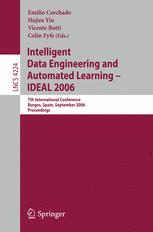Intelligent Data Engineering and Automated Learning – IDEAL 2006