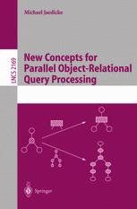 New Concepts for Parallel Object-Relational Query Processing
