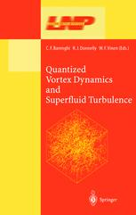 Quantized Vortex Dynamics and Superfluid Turbulence
