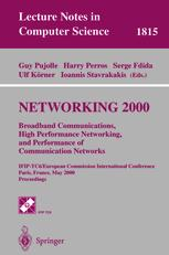 Networking 2000 Broadband Communications, High Performance Networking, and Performance of Communication Networks