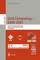 Grid Computing — GRID 2001