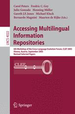 Accessing Multilingual Information Repositories