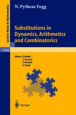 Substitutions in Dynamics, Arithmetics and Combinatorics