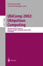 UbiComp 2002: Ubiquitous Computing