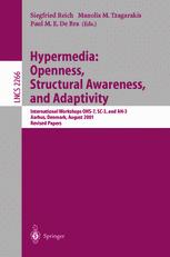 Hypermedia: Openness, Structural Awareness, and Adaptivity