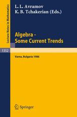 Algebra Some Current Trends