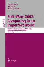 Soft-Ware 2002: Computing in an Imperfect World