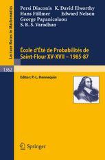 École d'Été de Probabilités de Saint-Flour XV–XVII, 1985–87