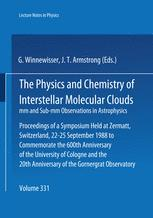 The Physics and Chemistry of Interstellar Molecular Clouds: mm and Sub-mm Observations in Astrophysics