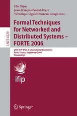 Formal Techniques for Networked and Distributed Systems - FORTE 2006