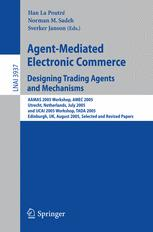 Agent-Mediated Electronic Commerce. Designing Trading Agents and Mechanisms