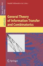 General Theory of Information Transfer and Combinatorics