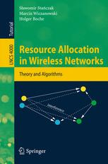 Resource Allocation in Wireless Networks