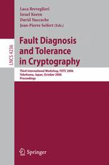 Fault Diagnosis and Tolerance in Cryptography