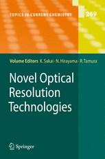 Novel Optical Resolution Technologies