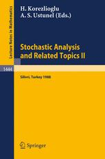 Stochastic Analysis and Related Topics II