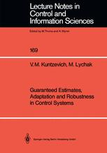 Guaranteed Estimates, Adaptation and Robustness in Control Systems