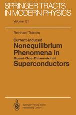 Current-Induced Nonequilibrium Phenomena in Quasi-One-Dimensional Superconductors