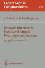 Reasearch Directions in High-Level Parallel Programming Languages