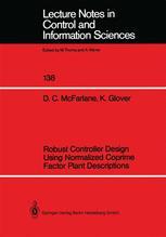 Robust Controller Design Using Normalized Coprime Factor Plant Descriptions