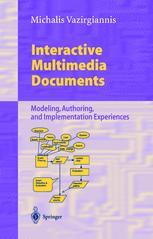 Interactive Multimedia Documents