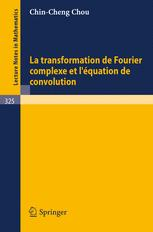 La Transformation de Fourier Complexe et L'Equation de Convolution