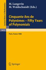 Cinquante Ans de Polynômes Fifty Years of Polynomials