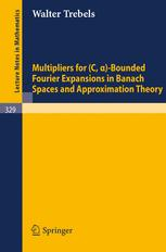 Multipliers for (C, α)-Bounded Fourier Expansions in Banach Spaces and Approximation Theory