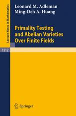 Primality Testing and Abelian Varieties Over Finite Fields