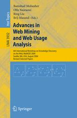 Advances in Web Mining and Web Usage Analysis