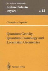 Quantum Gravity, Quantum Cosmology and Lorentzian Geometries