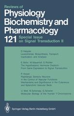 Reviews of Physiology, Biochemistry and Pharmacology, Volume 121