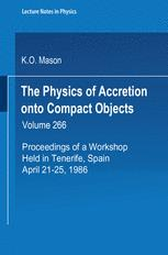 The Physics of Accretion onto Compact Objects